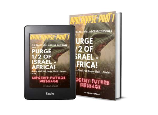 👉Apocalypse Part 1: The Beast Will Ascend To Power And Purge 1/2 Of Israel-Africa