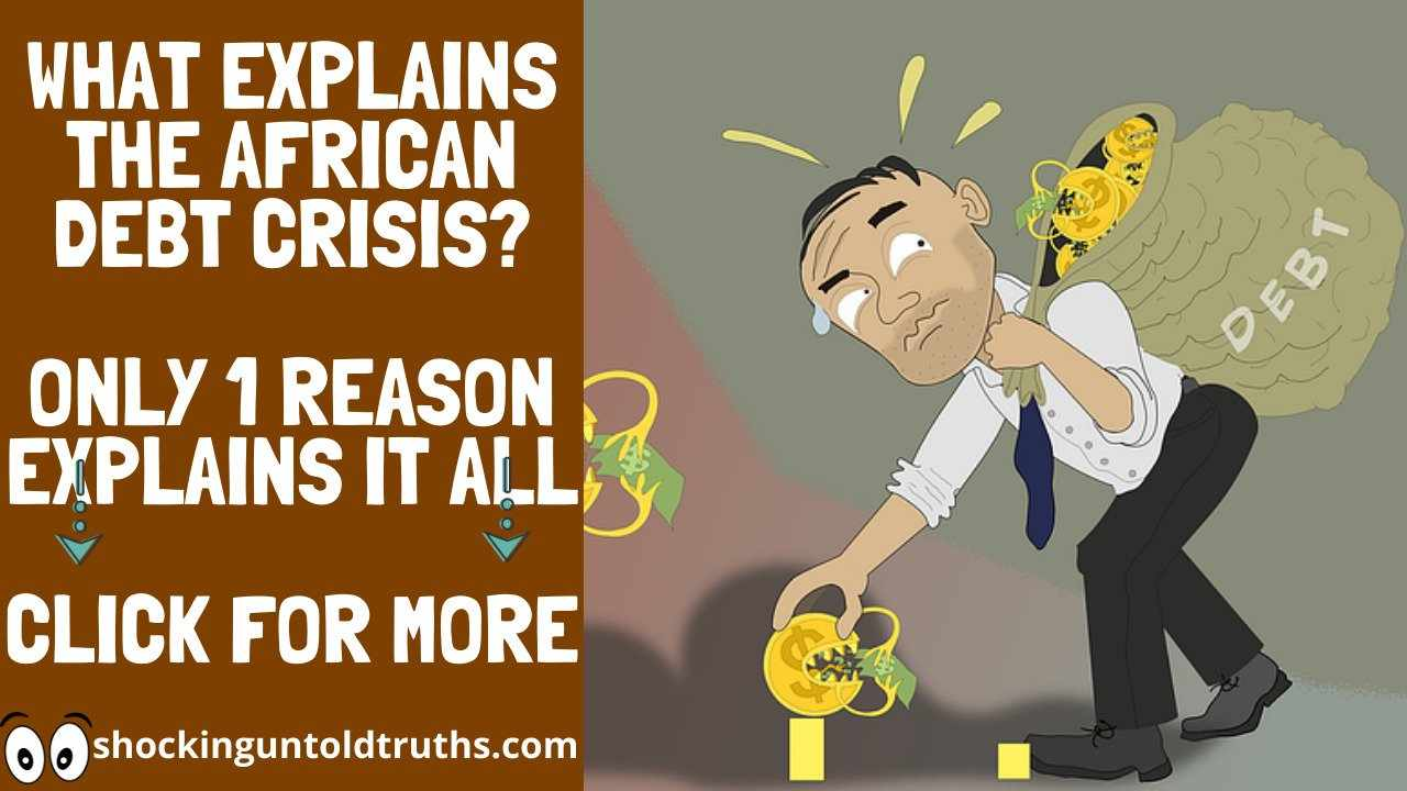 👉Why Is Africa Heavily Indebted?😱😱 THIS #1 REASON EXPLAINS IT ALL. CLICK FOR ANSWERS!!