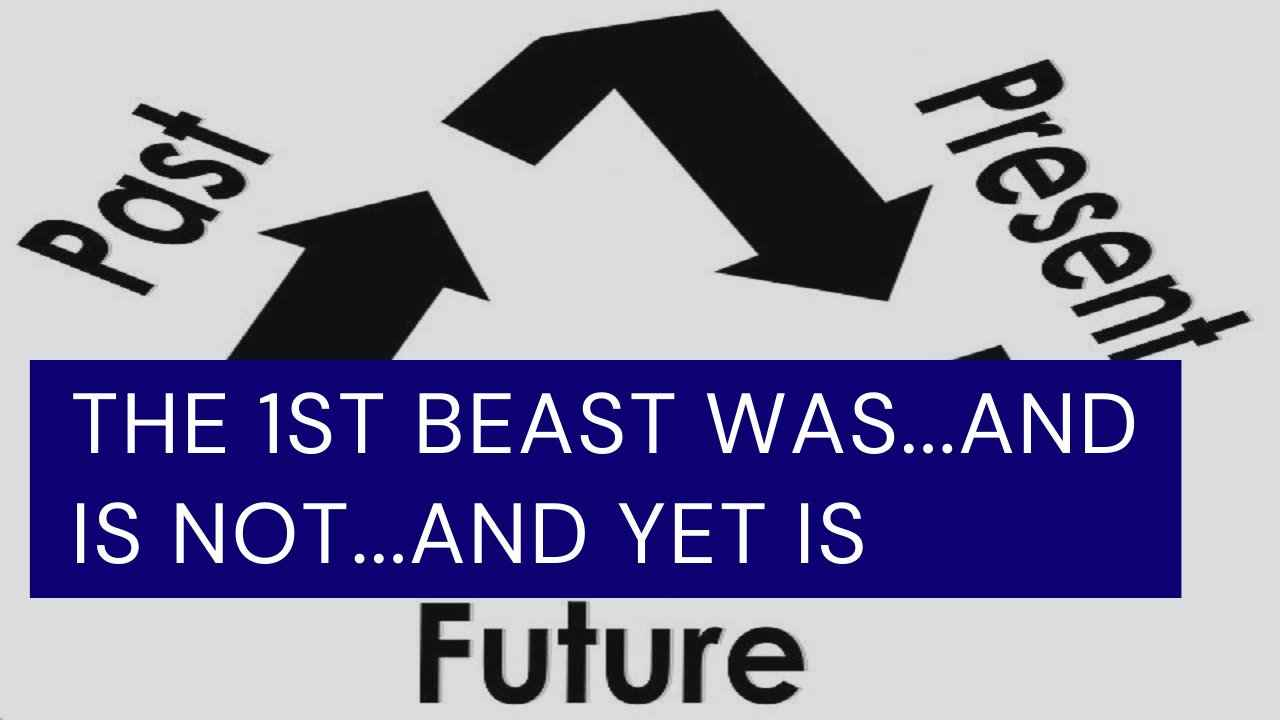 Revelation 17:8 Commentary🤔😮THE 1ST BEAST WAS...AND IS NOT...AND YET IS[PT2.EP5]