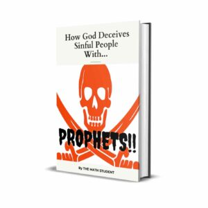 How God Deceives Sinful People With Prophets